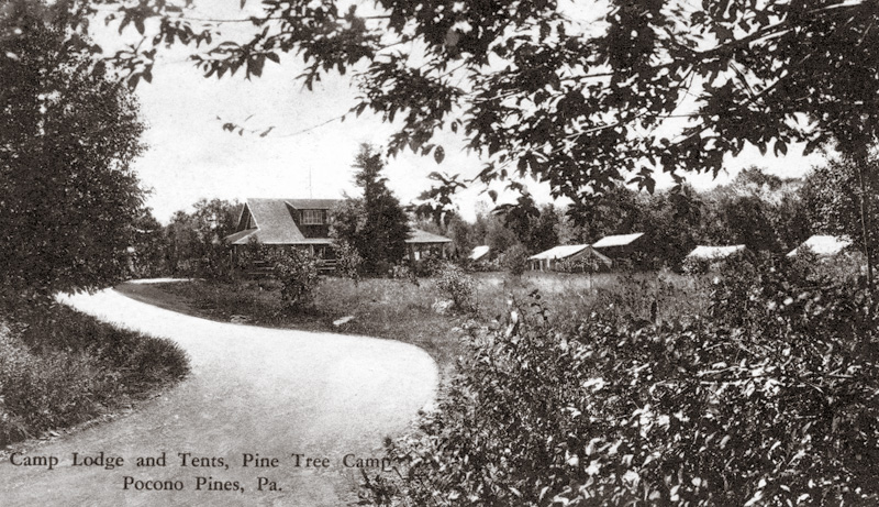 Camp lodge and tents at Pine Tree Camp, located where Blanche Price Park is today in Pocono Pines.